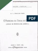 A. L. Machado Neto - O Problema Da Ciência Do Direito - Ensaio de Epistemologia Jurídica - Capítulo VII - Egologismo Existencial - Ano 1958