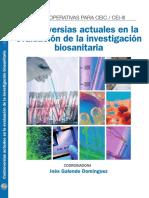 Controversias Actuales en La Evaluación de La Investigación Biosanitaria.