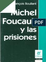 Michael Foucault y las prisiones (completo)