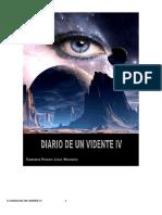 Diario de Un Vidente IV