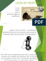 EVOLUÇÃO DO TELEFONE.pptx