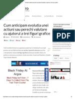 CCum Anticipam Evolutia Unei Actiuni Sau...Tare Cu Ajutorul a Trei Figuri Graficeum Anticipam Evolutia Unei Actiuni Sau...Tare Cu Ajutorul a Trei Figuri Grafice