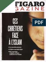 Le Figaro Magazine - Ces chrétiens face à l'islam - Extrait des n°21 579 & 21 580 des 20 & 21/12/2013.