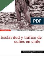 Esclavitud y Trafico de Culies en Chile. Boletín de La Y. de Chile. Junio. (1967)