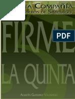 Firme La 5ª !!!. Historia de La Quinta Compañía Del Cuerpo de Bomberos de Santiago 1873-1973