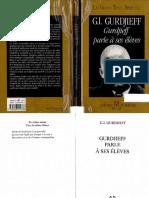 Gurdjieff Georges - Gurdjieff Parle a Ses Eleves