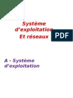 A - Système d'Exploitation