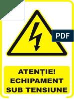 Atentie Echipament Sub Tensiune