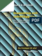 Karl Olov Arnstberg Gunnar Sandelin Invandring Och Morklaggning 2014-04-29