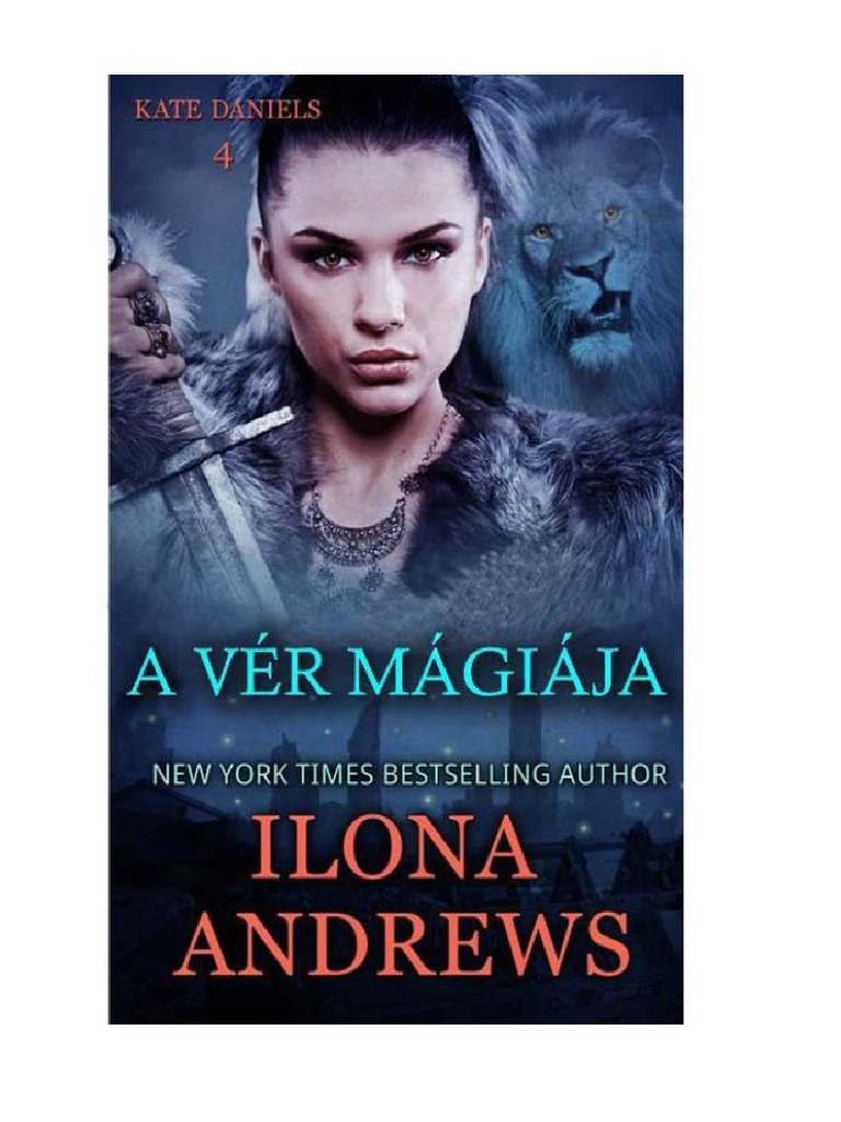 Ilona Andrews -A Vér Mágiája- (Kate Daniels 4) 7274d80581