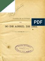 Historia de La Jornada Del 20 de Abril de 1851. Una Batalla en Las Calles de Santiago. (1878)