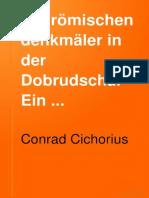 Conrad Cichorius - Die romischen Denkmaler in der Dobrudscha