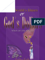 The World's Dimes or Gods Dollars