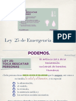 Ley 25 Podemos, Resumen LGP