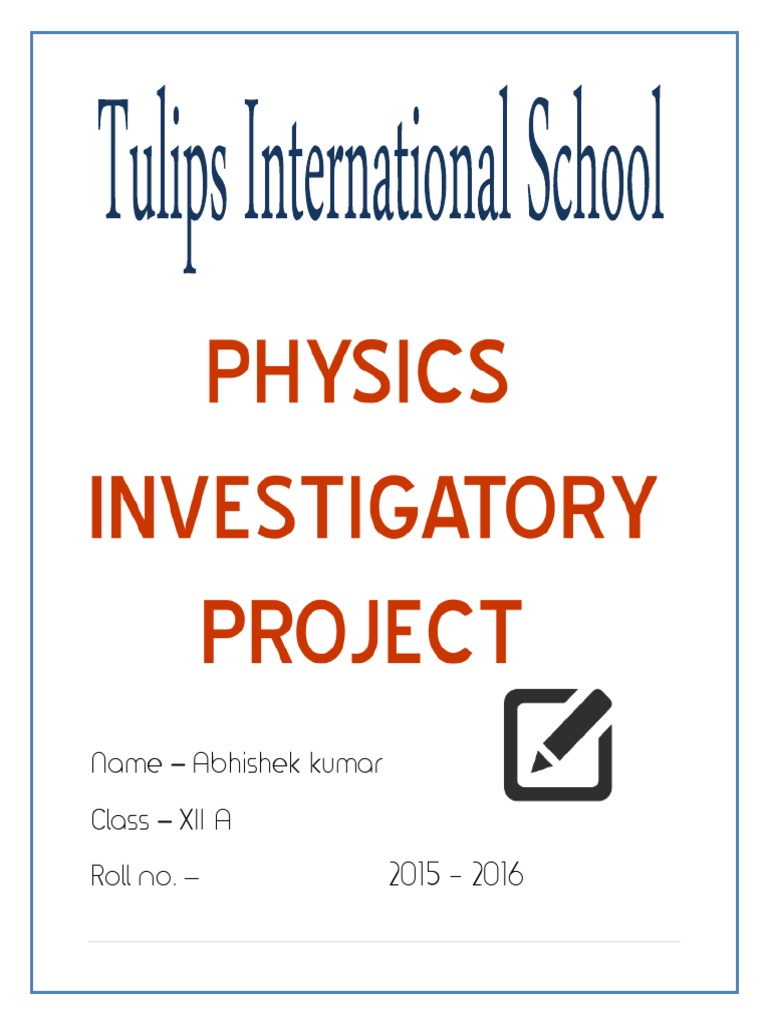 Physics investigatory project abhishek class xii electromagnetic physics investigatory project abhishek class xii electromagnetic induction electric current yadclub Choice Image