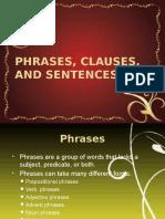 Phrasesclausesandsentences 101006170955 Phpapp02 (1)