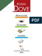 Guida Dove 2010 Roma