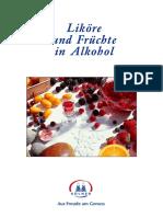 Likoere Und Fruechte in Alkohol