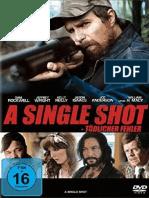 A Single Shot - Tödlicher Fehler (2013)