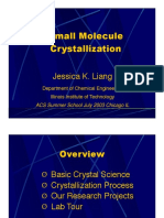 Small Molecule Crystallisation by Jessica K. Liang