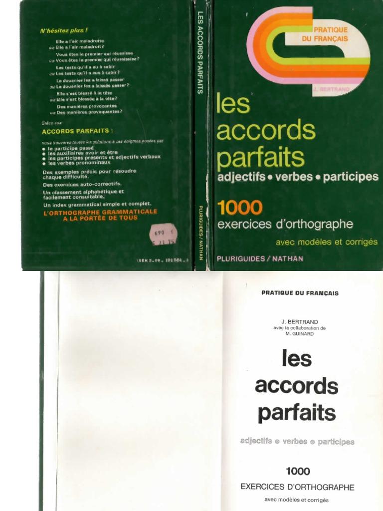Langue Française Les Accords Parfaits 1000 Exercices et ...