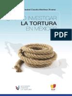 Como Investigar La Tortura en México