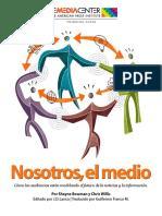 Nosostros, El Medo_ Cómo Las Audiencias Están Modelando El Futuro de La Noticias y La Información
