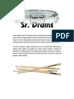 Texto Promocional – Sr. Drums