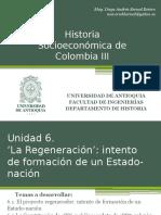 Unidad 6 La Regeneración y El Intento de Formación de Un Estado-nación