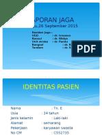 Laporan Jaga Sabtu 27 September 2015 Sol Tn.e