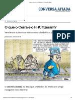 O Que o Cerra e o FHC Fizeram_ — Conversa Afiada