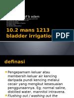 Bladder Irrigation