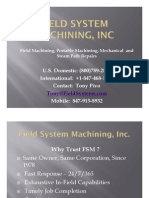 FSM Power Generation and Steel Field Machining Outage and Machinery Repair On Site In Field In Place Machining Capabilities