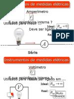 Eletrodinâmica (3) – Instrumentos de Medidas Elétricas