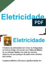 Eletrostática (1) – Cargas Elétricas & Eletrização