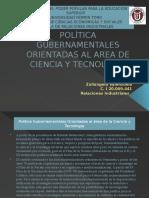 Política Gubernamentales Orientadas Al Area de Ciencia y