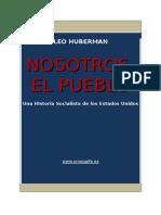 Huberman, Leo - Nosotros El Pueblo. Una Historia Socialista de Los E.U
