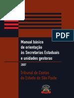 Manual Básico de Orientação Às Secretarias Estaduais e Unidades Gestoras