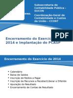EncontroEncerramento2014ProcedimentosEncerramentoAberturaPCASP