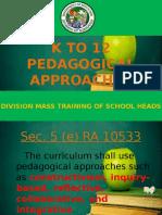 Kto12pedagogicalapproaches 150813041950 Lva1 App6892