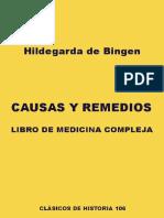 Hildegarda de Bingen - Causas y Remedios. Libro de Medicina Compleja