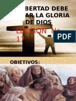 Clase 17 La Libertad Debe Buscar La Gloria de Dios