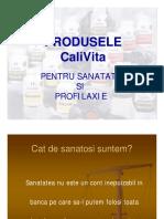 Produsele CaliVita Pentru Sanatate Si Profilaxie