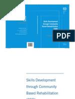 Skills Development through Community Based Rehabilitation