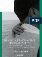 Hart, Susan-Brain, Attachment, Personality _ an Introduction to Neuroaffective Development-Karnac (2008)