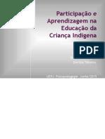 Participação e Aprendizagem Na Educação Da Criança Indígena