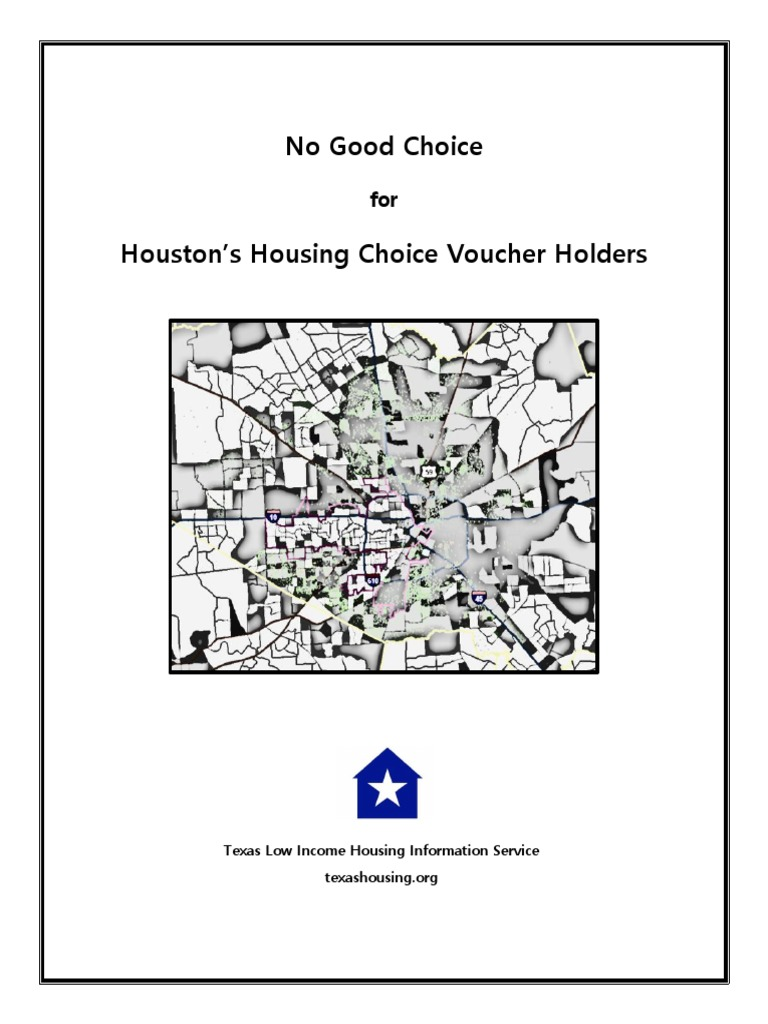 No Good Choice: Texas Low Income Housing Information Service