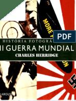 Charles Herridge - História Fotográfica Da Segunda Guerra Mundial