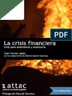 La Crisis Financiera. Guia Para Entender - Alberto Garzon Espinosa