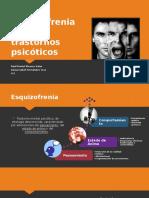 Esquizofrenia y Otros Trastornos Psicóticos FINAL